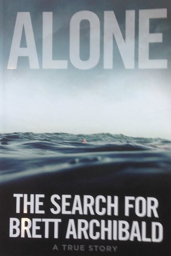 Alone The Search for Brett Archibald