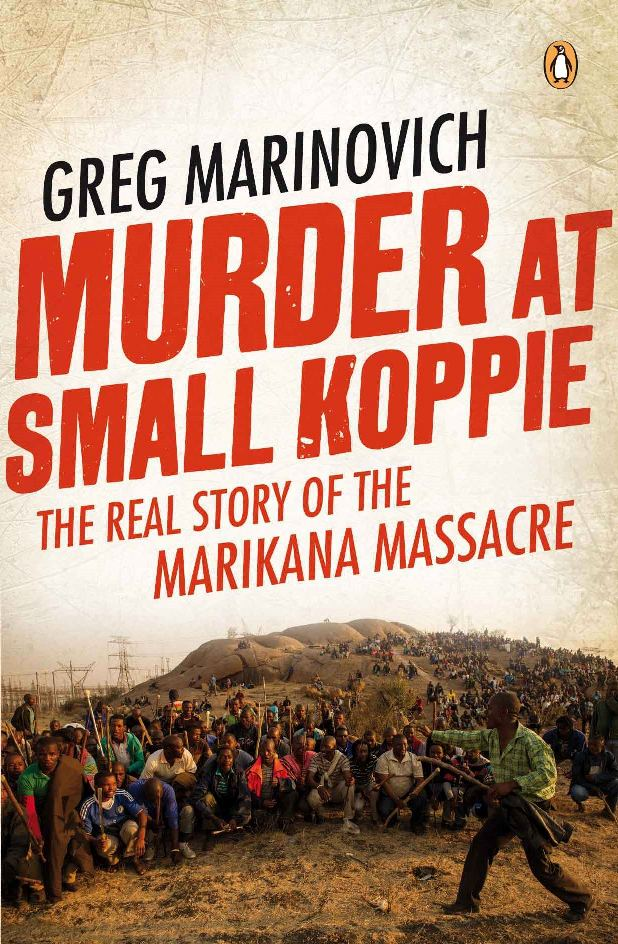 Murder at Small Koppie - Greg Marinovich